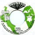 Jimmy Cliff - Rebel (Oneness)