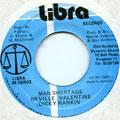 Neville Valentine, Dickie Rankin - Man Shortage (Libra)