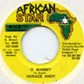 Horace Andy - O Mammy (African Star)