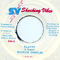 Charlie Chaplin - Flatty (Shocking Vibes)