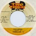 Thriller U - Dreaming (Two Tough)