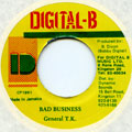General TK - Bad Business (Digital B)