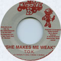 TOK - She Makes Me Weak (Massive B US (Yellow Vinyl))