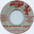 TOK - She Makes Me Weak (Massive B US)