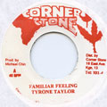 Tyrone Taylor - Familiar Feeling