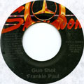 Frankie Paul - Gun Shot (Label Damage)