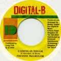 Freddie McGregor - Coming In Tough (Digital B)