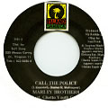 Marley Brothers, Ghetto Youth Crew - Call The Police (Island Jamaica)