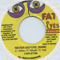 Capleton - Never Before (Fat Eyes)
