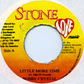 Bobby Crystal - Little More Time (Stone Love)