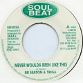 BB Seaton, Triga - Never Woulda Been Like This