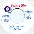Pan Head - African Princess (Shocking Vibes)