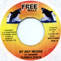 Turbulence - By Any Means (Free Willy)