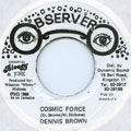 Dennis Brown - Cosmic Force