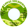 Tony Rebel - Heart Of Gold (Loyal Soldiers)