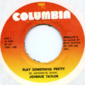 Johnnie Taylor - Play Something Pretty