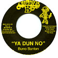 Burro Banton - Ya Dun No (Mad Sick Rhythm)