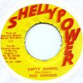 Red Dragon - Empty Barrel (Shelly Power)