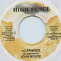 John Mouse - No Friends