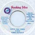 Kirk Davis, Shamrock - Love The Vibes (Shocking Vibes)