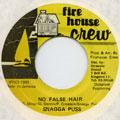 Snagga Puss - No False Hair (Fire House Crew)