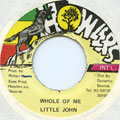 Little John - Whole Of Me (Howlers)
