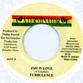 Turbulence - Jah Is Love (Xterminator)