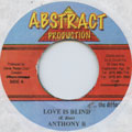Anthony B - Love Is Blind