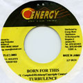 Turbulence - Born For This (Energy)