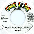 Luciano - Together We're Stronger