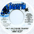Jimmy Riley - Only Jah Can Be Trusted