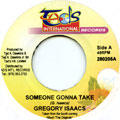 Gregory Isaacs - Someone Gonna Take