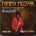 Tommy McCook - Best Of Tommy Mccook & The Skatalites: Tribute To