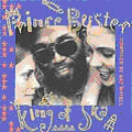 Prince Buster - King Of Ska (Compiled By Gaz Mayall) (Quattro JPN)