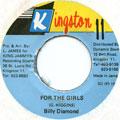 Billy Diamond - For The Girls (Kingston 11)