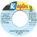 Funky - From You See Mi Gun (Kingston 11)
