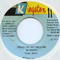 Cane Juice - Head On My Pillow