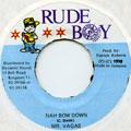 Mr Vegas - Nah Bow Down (Rude Boy)
