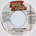 Tony Rebel - Bruck It Down (Brick Wall)