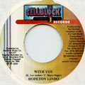 Hopeton Lindo - With You (Cellblock)
