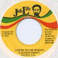Teacher Life - Listen To Me Woman (Jah Life)