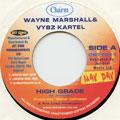 Wayne Marshall, Vybz Kartel - High Grade (Charm UK)