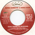 Beres Hammond, Chaka Khan - Dog Nyam Yu Supper (Charm UK)