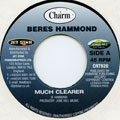 Beres Hammond - Much Clearer (Charm UK)