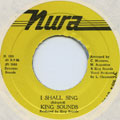 King Sounds - I Shall Sing