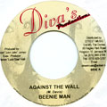 Beenie Man - Against The Wall (Diva's)