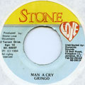 Gringo - Man A Cry (Stone Love-Pre)
