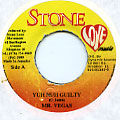 Mr Vegas - Yuh Nuh Guilty (Stone Love)