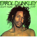 Errol Dunkley - Don't Make Me Over (Picture Sleeve)