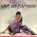 Max Romeo, Upsetters - War Ina Babylon (Ltd. Edition 180 Gram Vinyl)